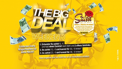 The Big Deal Weekend